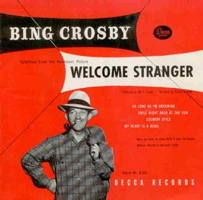 Bing Crosby Welcome Stranger