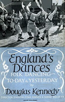 England's Dances: Folk dancing today and yesterday