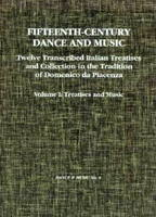 Fifteenth-Century Dance and Music by A. William Smith